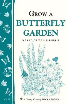 Grow a Butterfly Garden By Potter-springer, Wendy