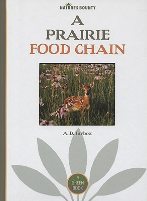 A Prairie Food Chain By Tarbox, A. D.